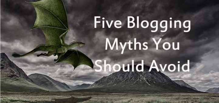 blogging myths you should avoid